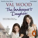 Innkeeper's Daughter, Val Wood