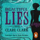 Beautiful Lies, Clare Clark