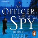 Officer and a Spy: The gripping Richard and Judy Book Club favourite, Robert Harris