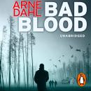Bad Blood, Arne Dahl