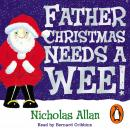 Father Christmas Needs a Wee Audiobook