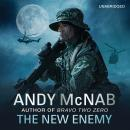 New Enemy: Liam Scott Book 3, Andy McNab