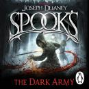 Spook's: The Dark Army, Joseph Delaney