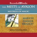 Mists of Avalon, Book One: Mistress of Magic, Marion Zimmer Bradley