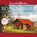 Shelter Mountain, Robyn Carr