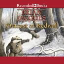 Outcast of Redwall, Brian Jacques