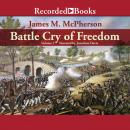 Battle Cry of Freedom: Volume 1: The Civil War Era, James M. Mcpherson