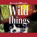 Wild Things, Clay Carmichael