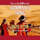 Gunman's Song, Ralph Cotton