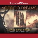 Voodoo Dreams: A Novel of Marie Laveau Audiobook