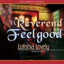 Reverend Feelgood, Lutishia Lovely