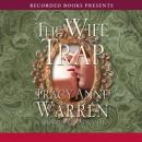 Wife Trap, Tracy Anne Warren