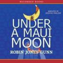 Under a Maui Moon, Robin Jones Gunn