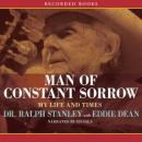 Man of Constant Sorrow: My Life and Times, Eddie Dean, Ralph Stanley