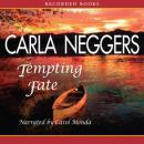Tempting Fate, Carla Neggers