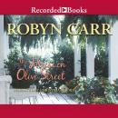 House on Olive Street, Robyn Carr