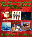Spanish Christmas Stories For Children: Translated into English