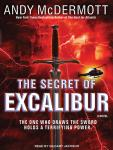 Secret of Excalibur: A Novel, Andy McDermott