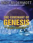 Covenant of Genesis: A Novel, Andy McDermott