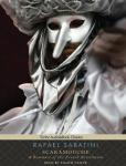 Scaramouche: A Romance of the French Revolution, Rafael Sabatini