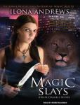 Magic Slays, Ilona Andrews