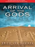 Arrival of the Gods: Revealing the Alien Landing Sites of Nazca Audiobook