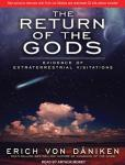 Return of the Gods: Evidence of Extraterrestrial Visitations, Erich Von Daniken