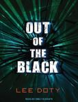 Out of the Black, Lee Doty