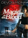 Magic in the Blood, Devon Monk