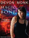 Magic to the Bone, Devon Monk