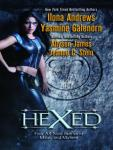 Hexed, Allyson James, Ilona Andrews, Yasmine Galenorn