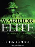 The Warrior Elite: The Forging of SEAL Class 228 Audiobook
