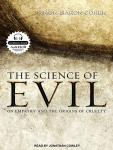 Science of Evil: On Empathy and the Origins of Cruelty, Simon Baron-Cohen