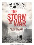 Storm of War: A New History of the Second World War, Andrew Roberts