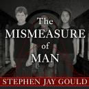 Mismeasure of Man, Stephen Jay Gould