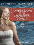 Confessions of an Improper Bride, Jennifer Haymore