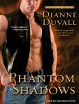 Phantom Shadows, Dianne Duvall