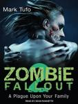 Zombie Fallout 2: A Plague Upon Your Family Audiobook