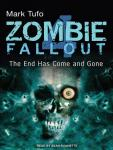 Zombie Fallout 4: The End Has Come and Gone Audiobook