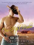 One Night Rodeo, Lorelei James