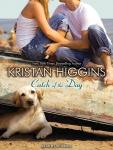 Catch of the Day, Kristan Higgins