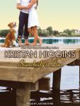Somebody to Love, Kristan Higgins