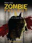 Zombie Fallout 5: Alive in a Dead World Audiobook