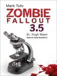 Zombie Fallout 3.5: Dr. Hugh Mann Audiobook