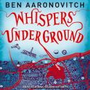 Whispers Under Ground, Ben Aaronovitch