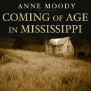 Coming of Age in Mississippi, Anne Moody