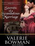 Secrets of a Scandalous Marriage, Valerie Bowman
