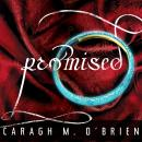 Promised, Caragh M. O'Brien