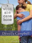 When She Came Home, Drusilla Campbell