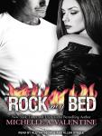 Rock My Bed, Michelle A. Valentine